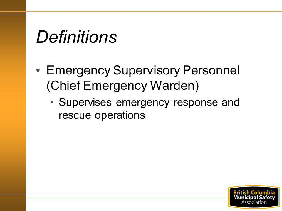 Definitions Emergency Supervisory Personnel (Chief Emergency Warden)