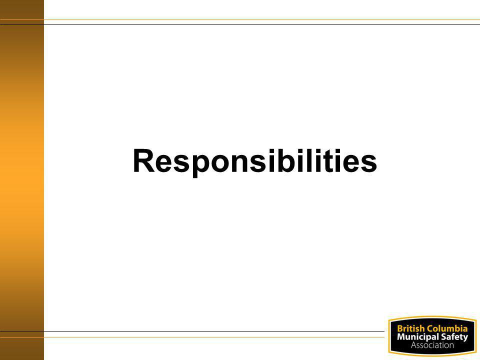 Responsibilities Display this overhead as you introduce the Responsibilities section.