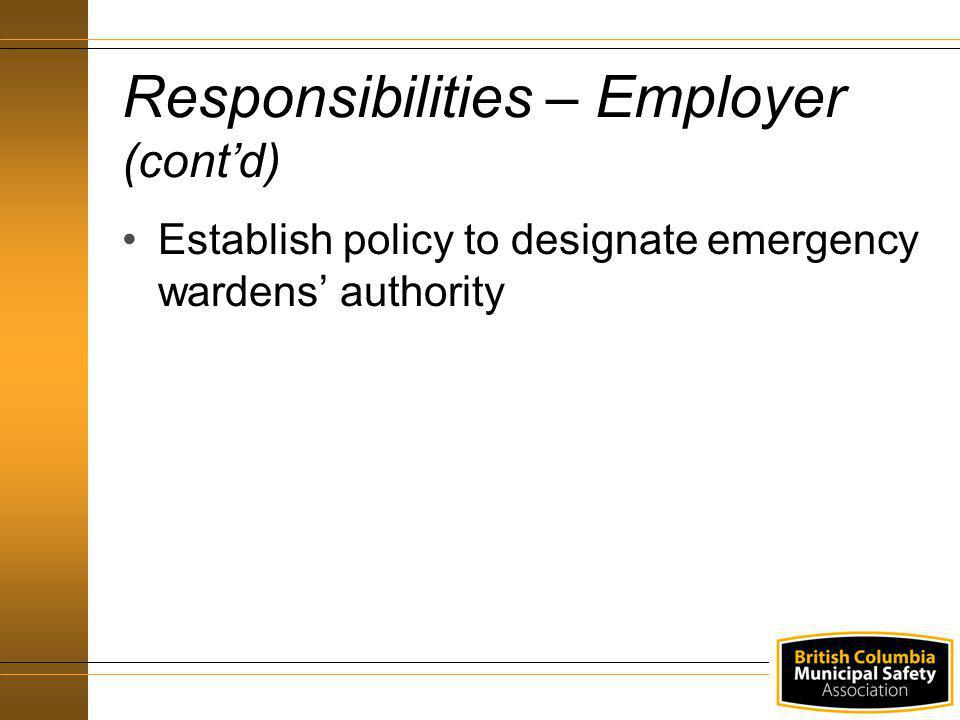 Responsibilities – Employer (cont'd)