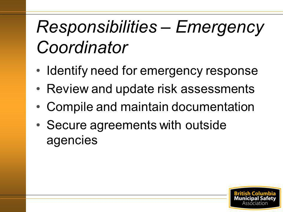 Responsibilities – Emergency Coordinator