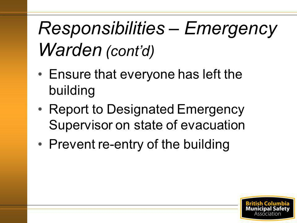 Responsibilities – Emergency Warden (cont'd)