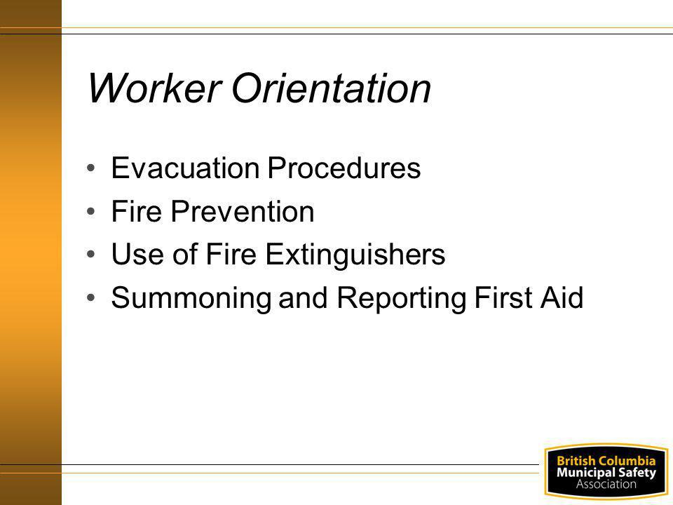 Worker Orientation Evacuation Procedures Fire Prevention