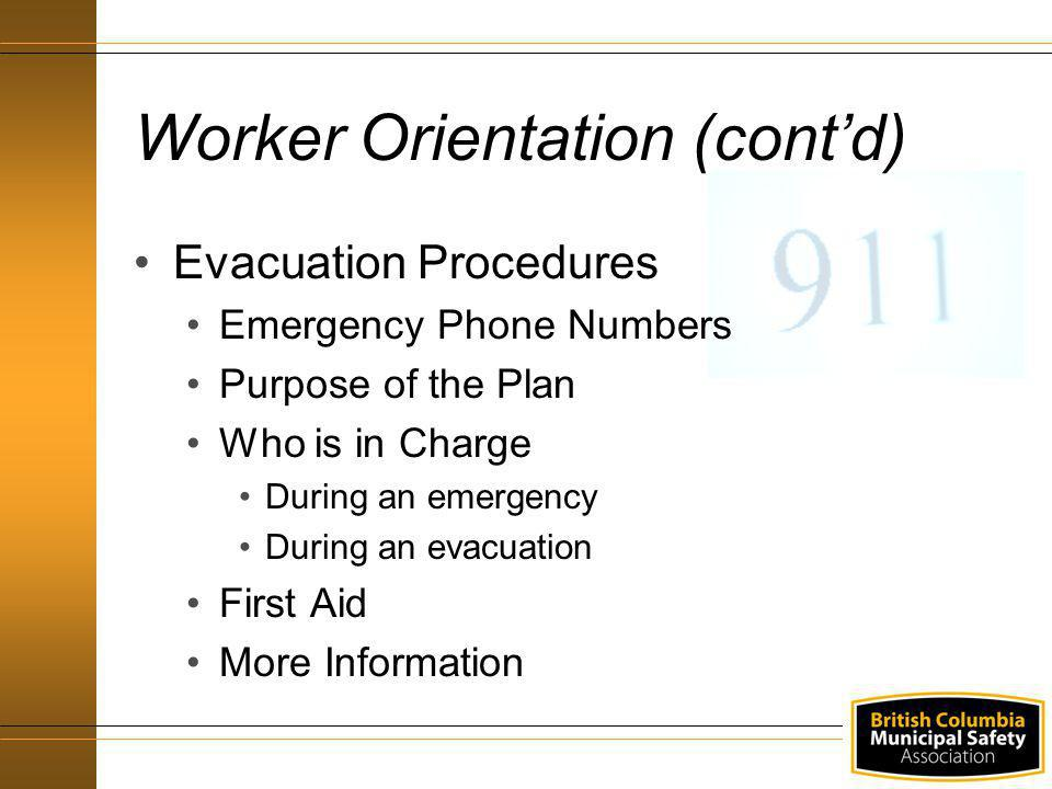 Worker Orientation (cont'd)