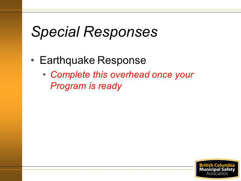 Special Responses Earthquake Response