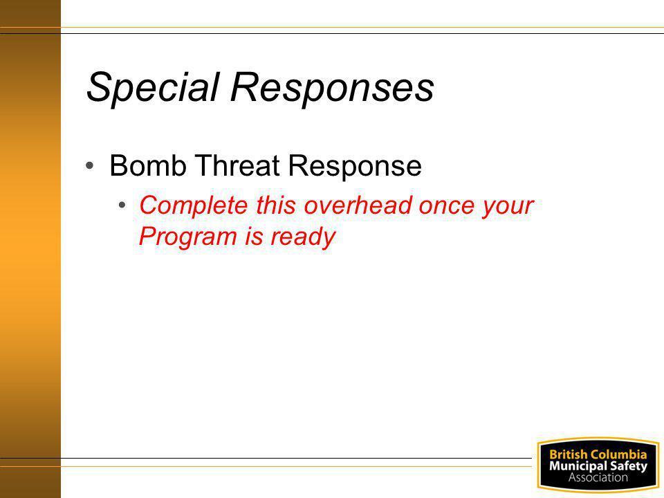 Special Responses Bomb Threat Response