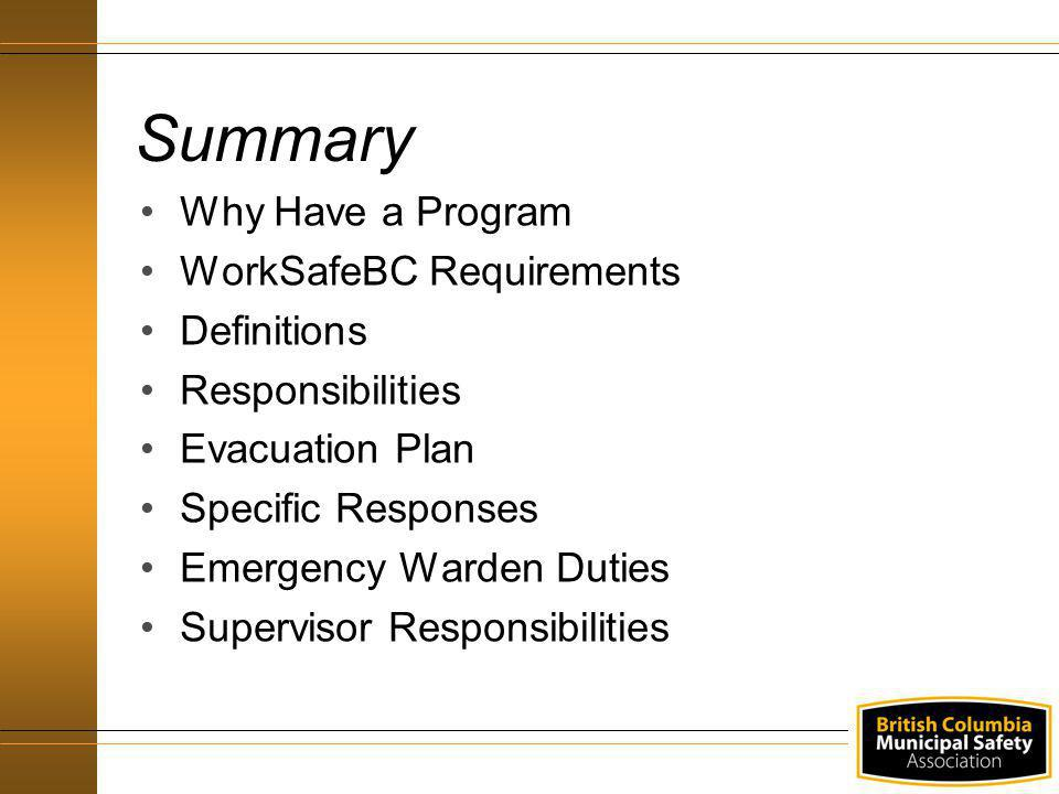 Summary Why Have a Program WorkSafeBC Requirements Definitions