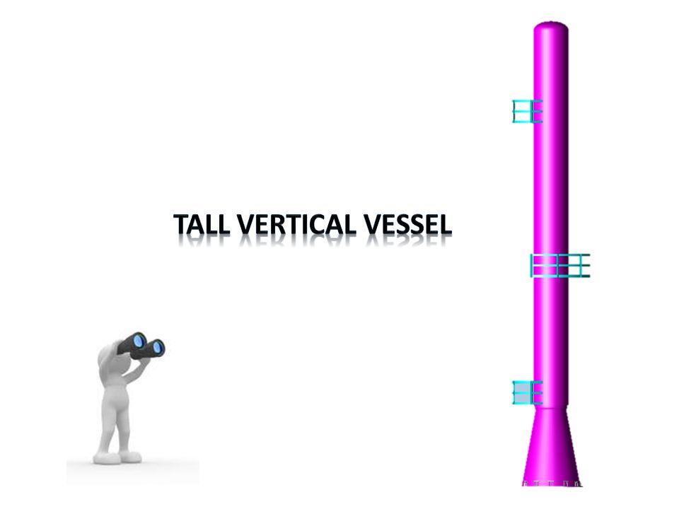 Tall Vertical Vessel