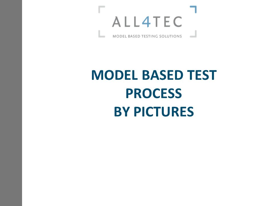 MODEL BASED TEST PROCESS BY PICTURES