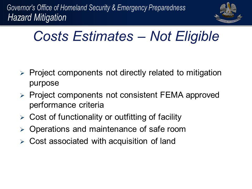Costs Estimates – Not Eligible