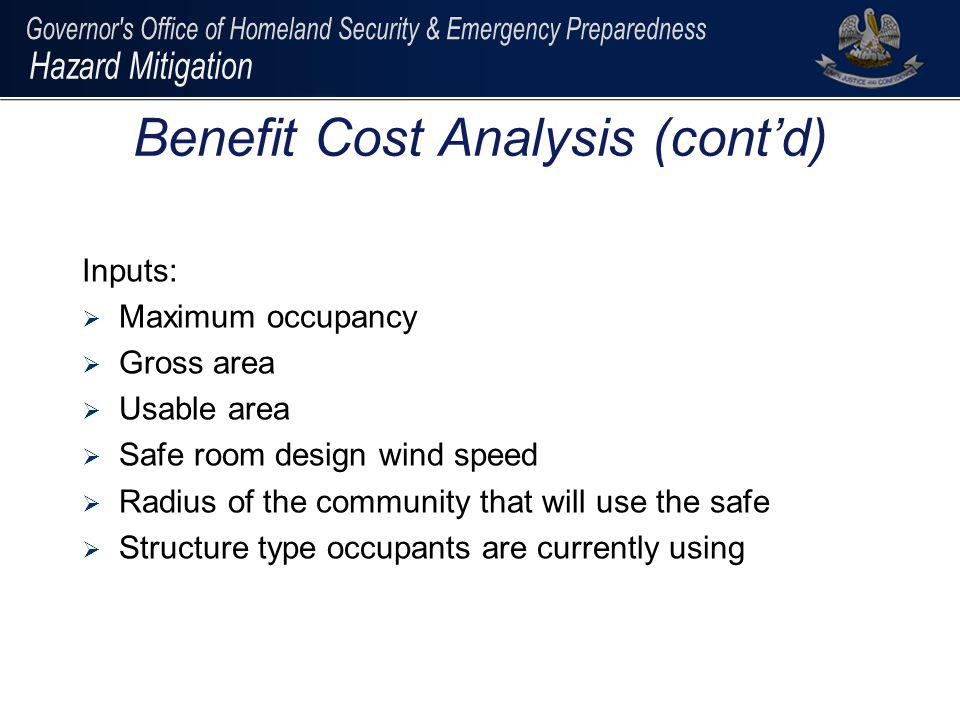 Benefit Cost Analysis (cont'd)