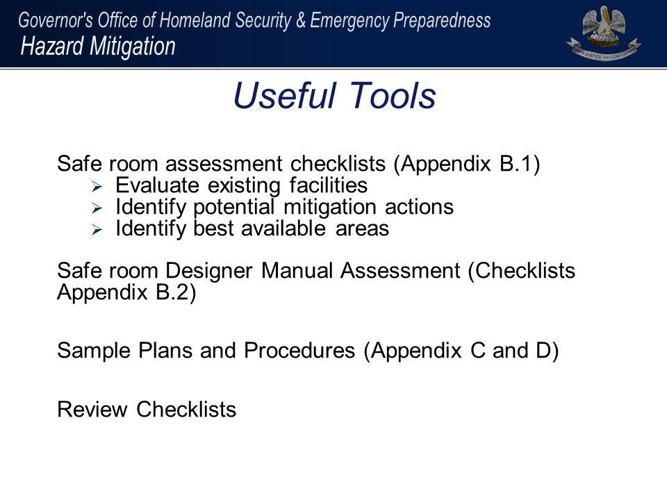 Useful Tools Safe room assessment checklists (Appendix B.1)