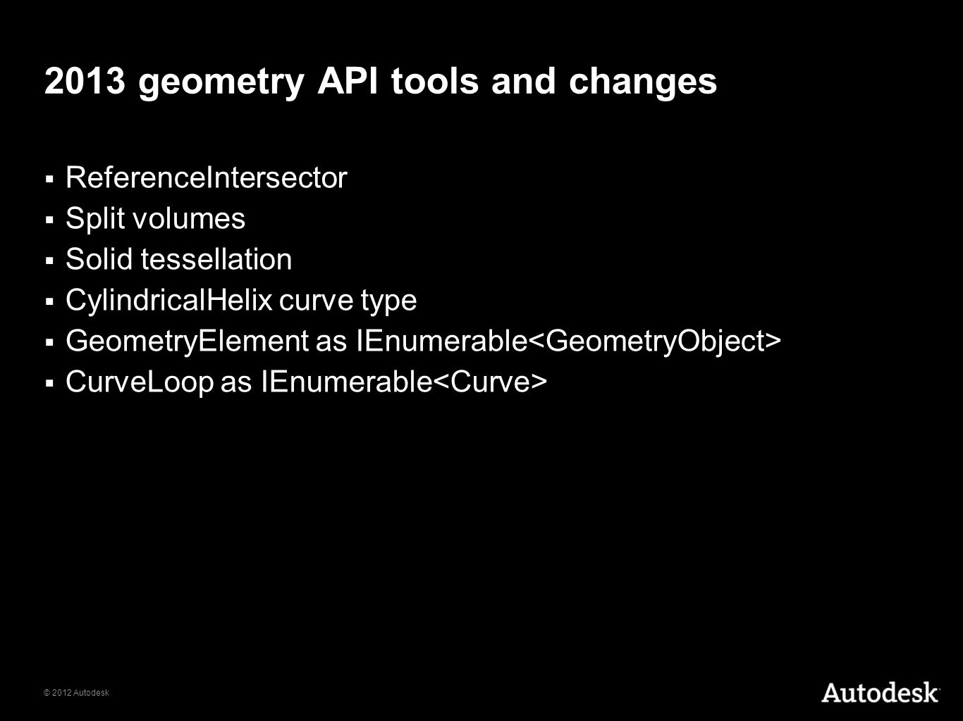 2013 geometry API tools and changes