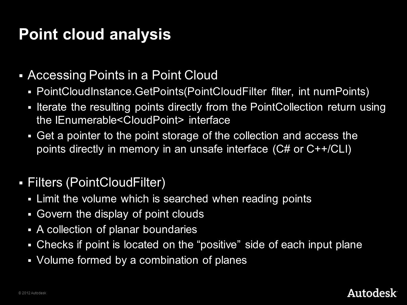 Point cloud analysis Accessing Points in a Point Cloud
