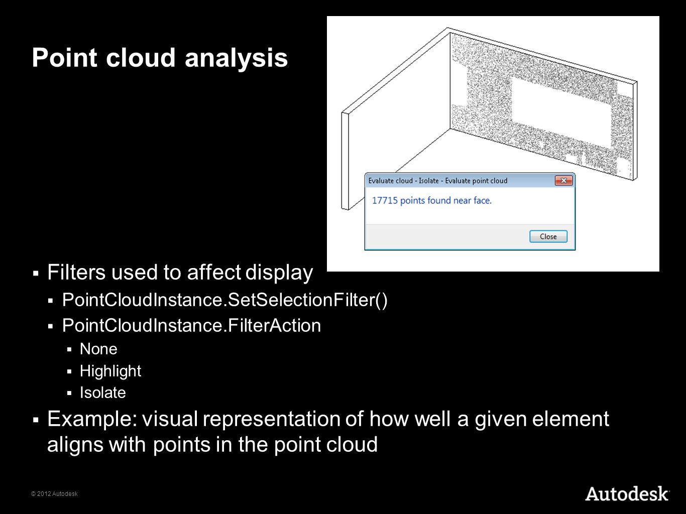 Point cloud analysis Filters used to affect display