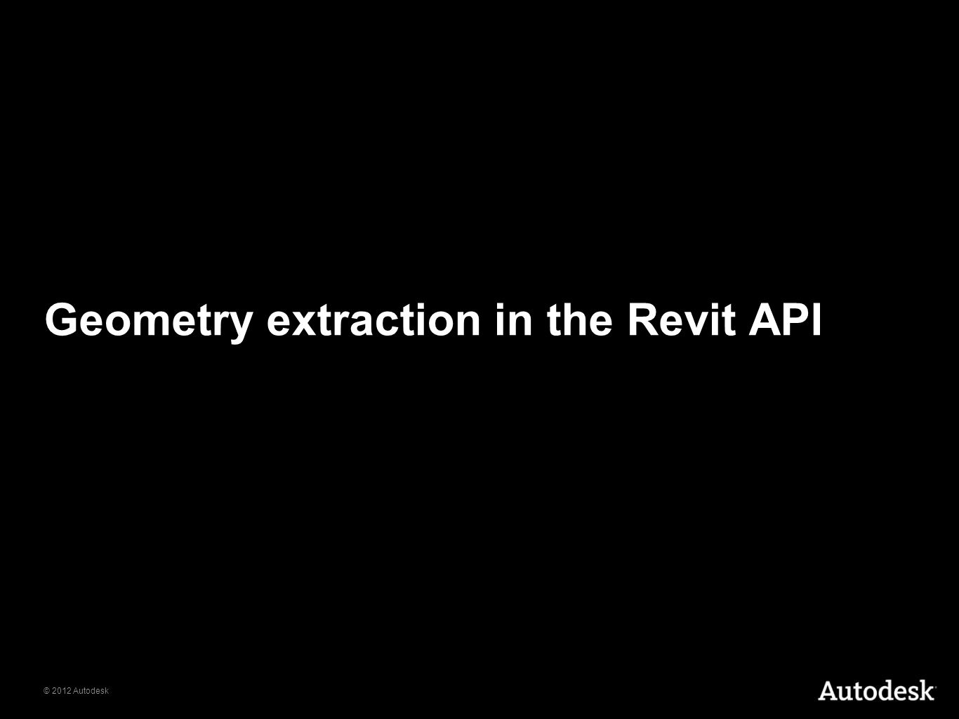 Geometry extraction in the Revit API