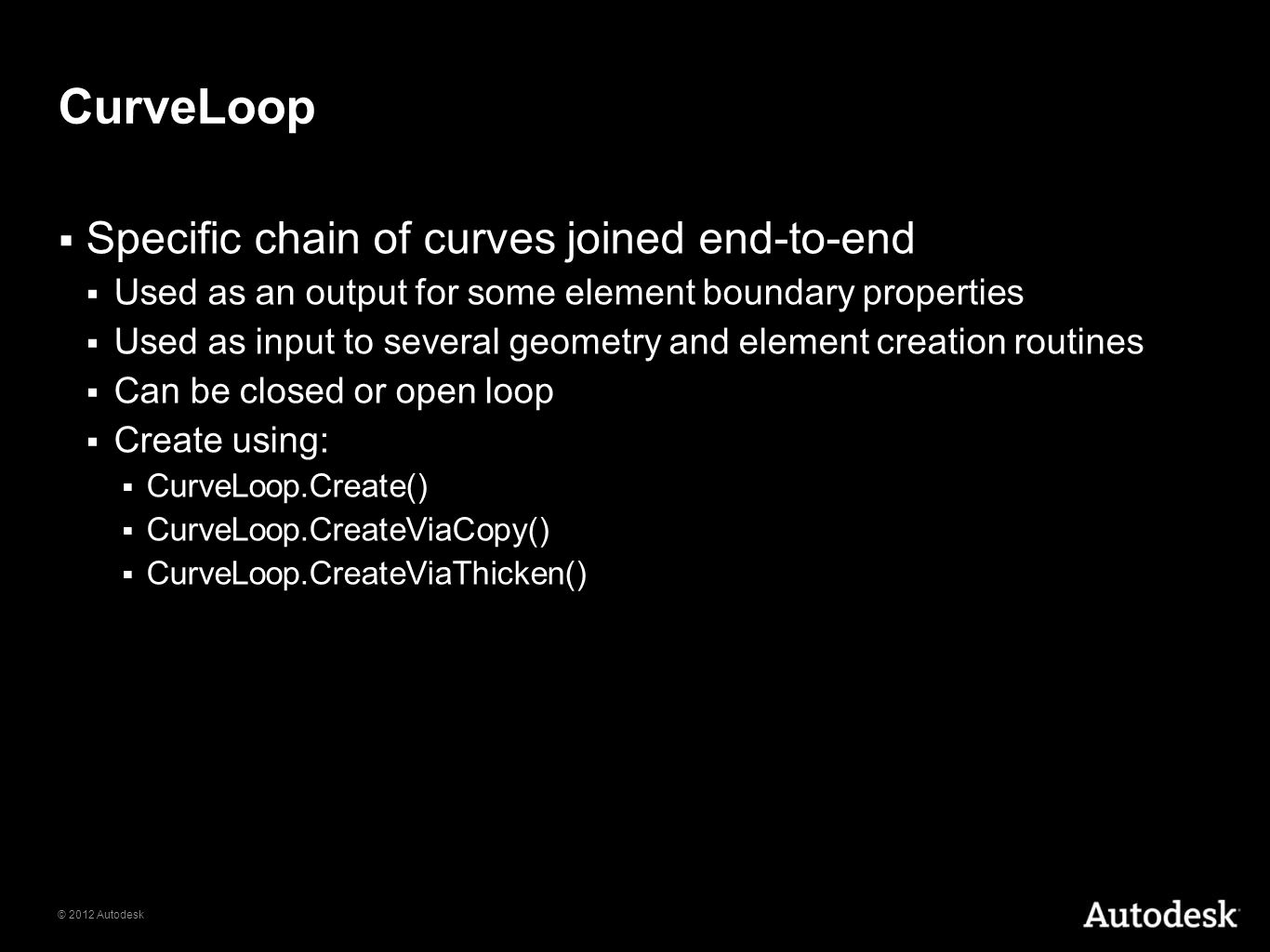 CurveLoop Specific chain of curves joined end-to-end