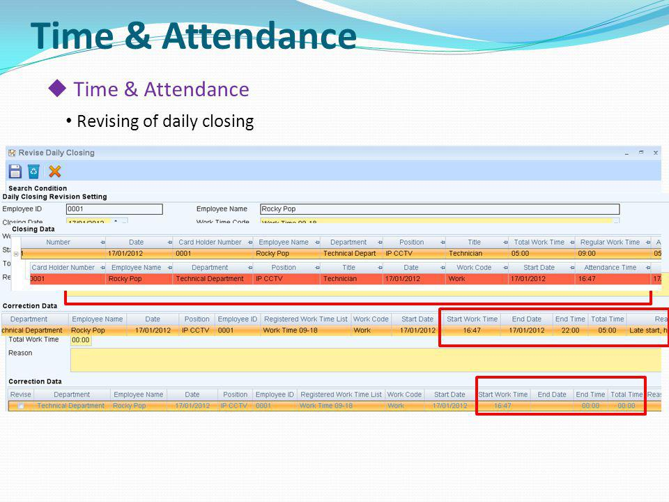 Time & Attendance Time & Attendance Revising of daily closing