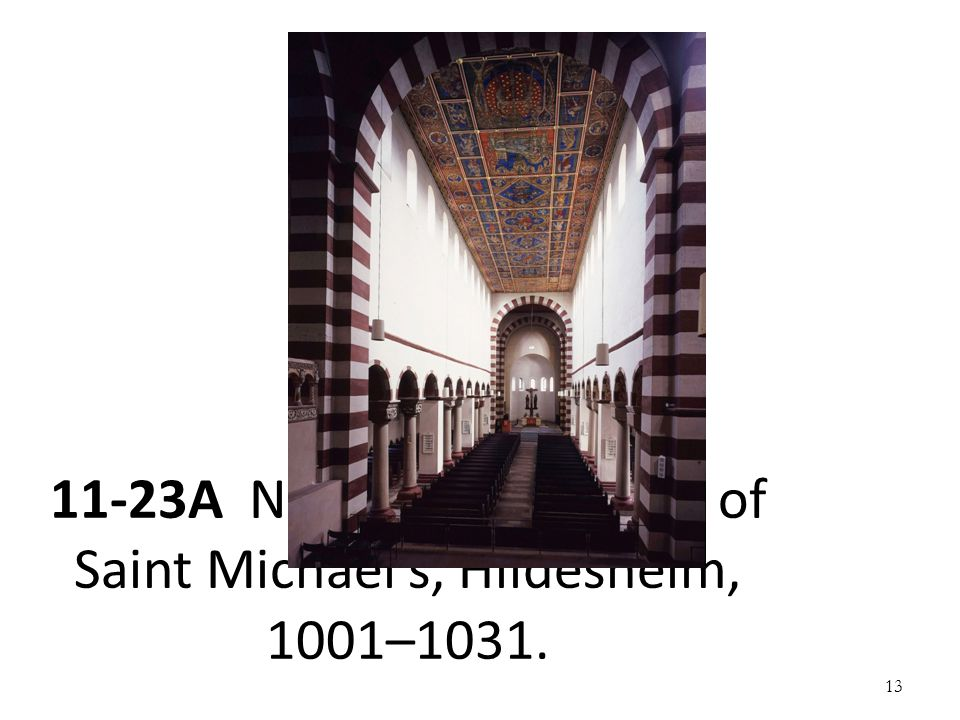 11-23A Nave (looking east) of Saint Michael's, Hildesheim, 1001–1031.