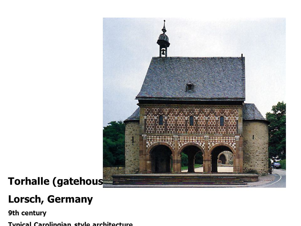 Torhalle (gatehouse) Lorsch, Germany 9th century