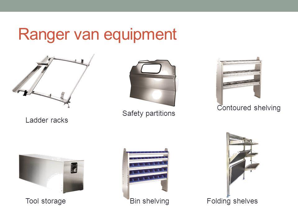 Ranger van equipment Contoured shelving Safety partitions Ladder racks