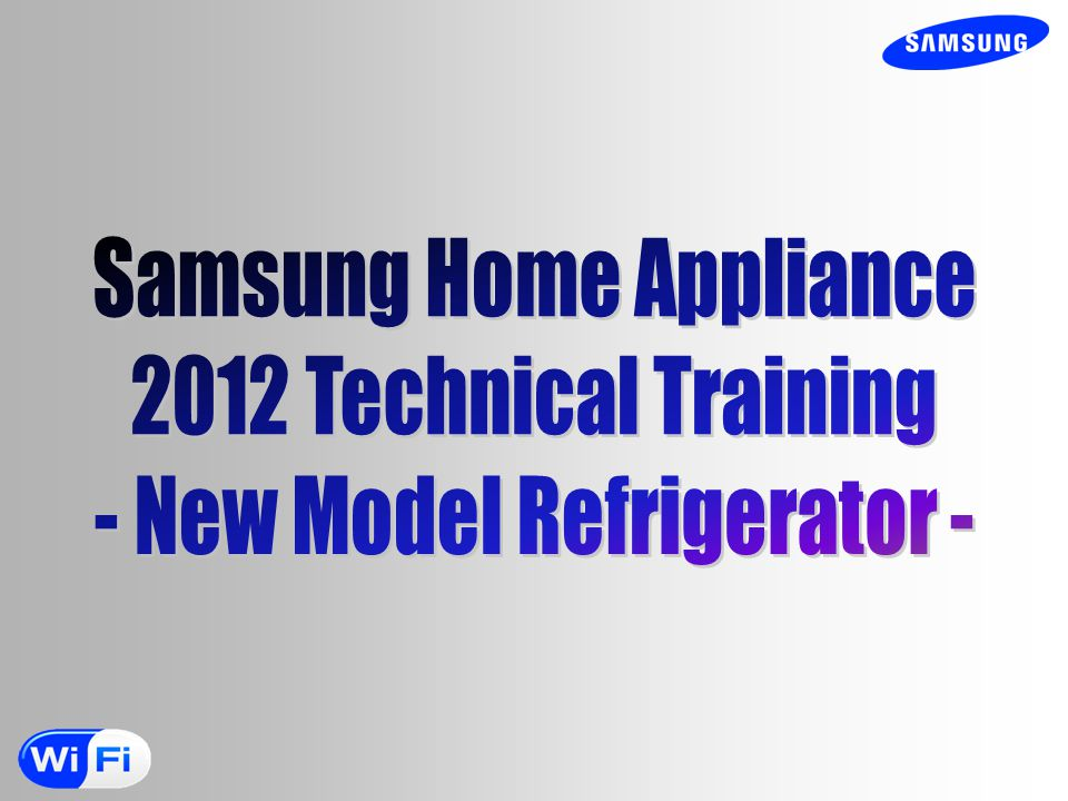 Samsung Home Appliance 2012 Technical Training