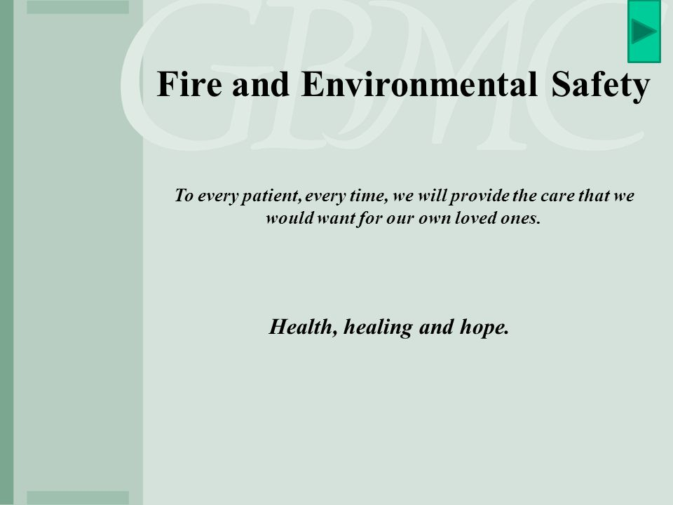 Fire and Environmental Safety Health, healing and hope.