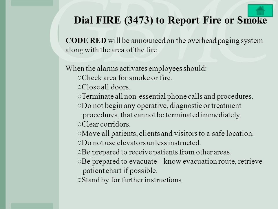 Dial FIRE (3473) to Report Fire or Smoke