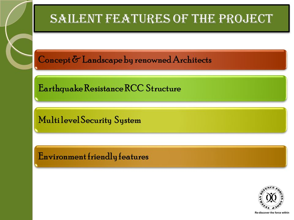 SAILENT FEATURES OF THE project