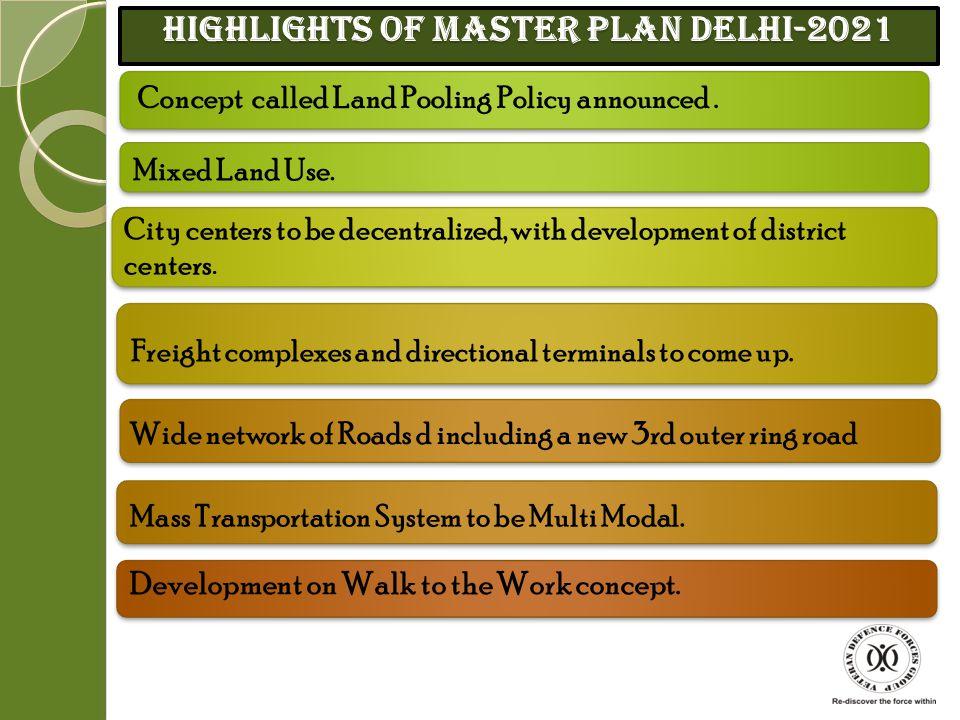 Highlights of Master Plan Delhi-2021