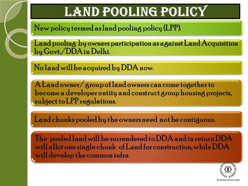 Land Pooling Policy New policy termed as land pooling policy (LPP).