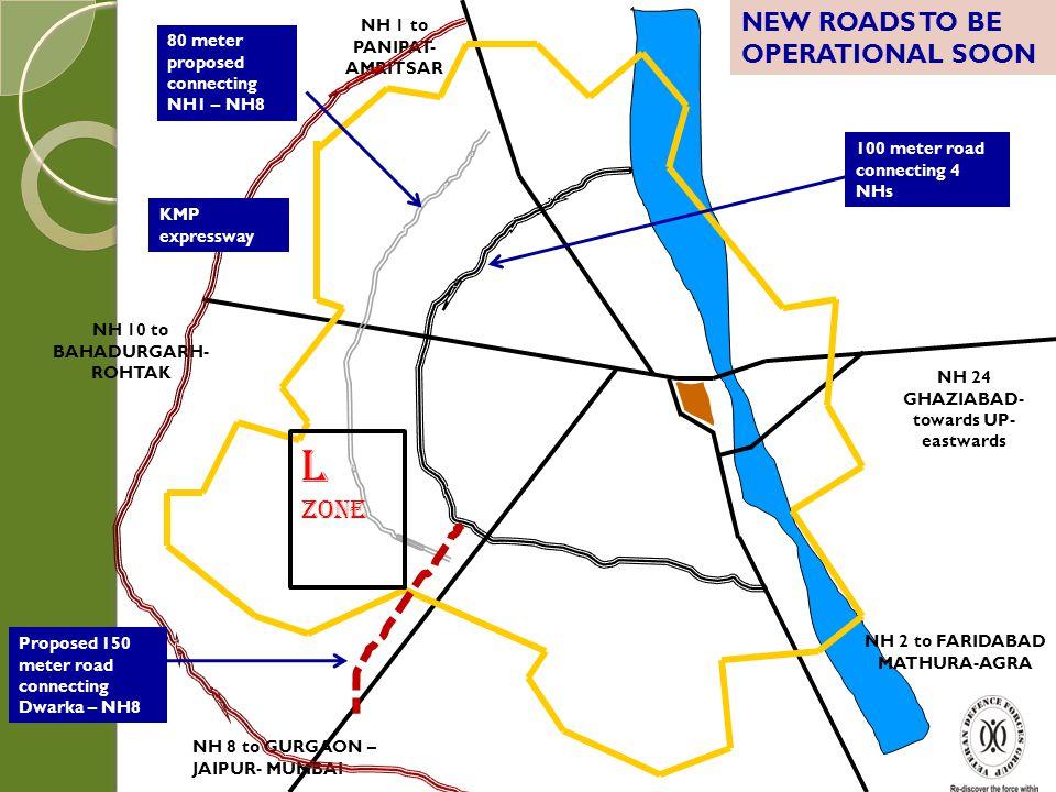 NH 10 to BAHADURGARH- ROHTAK NH 24 GHAZIABAD-towards UP-eastwards