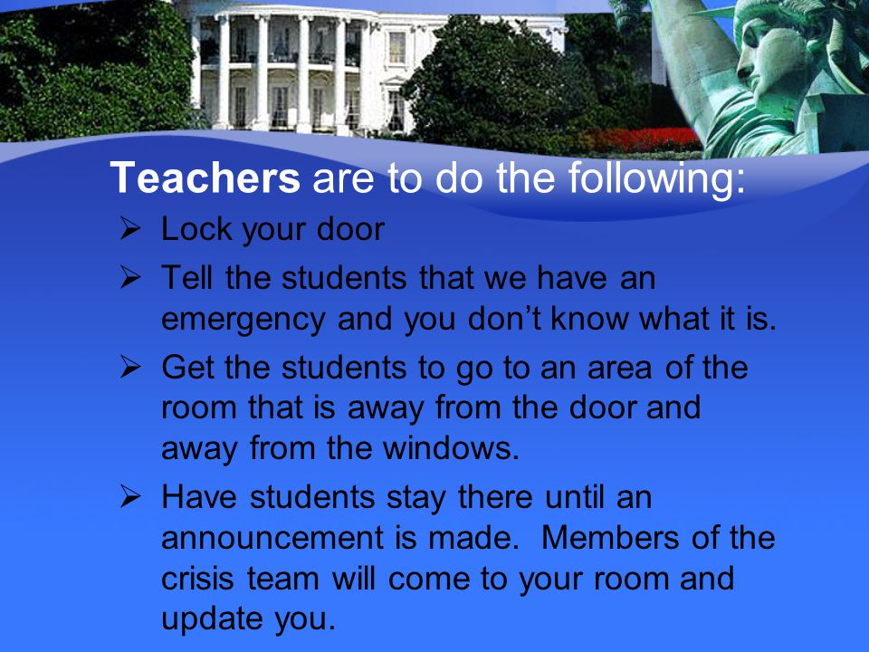 Teachers are to do the following: