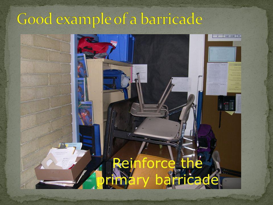 Good example of a barricade