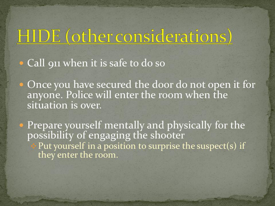 HIDE (other considerations)