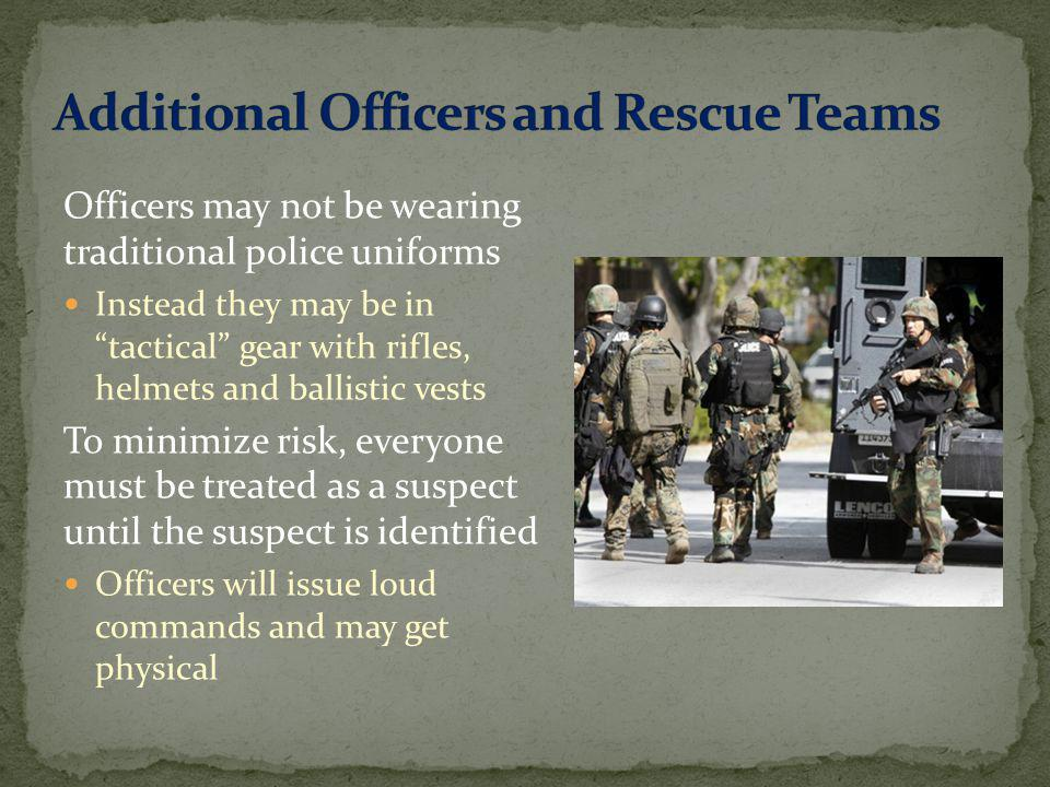 Additional Officers and Rescue Teams