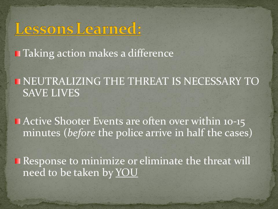 Lessons Learned: Taking action makes a difference