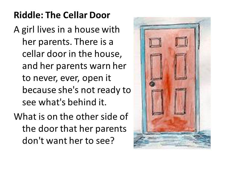 Riddle: The Cellar Door