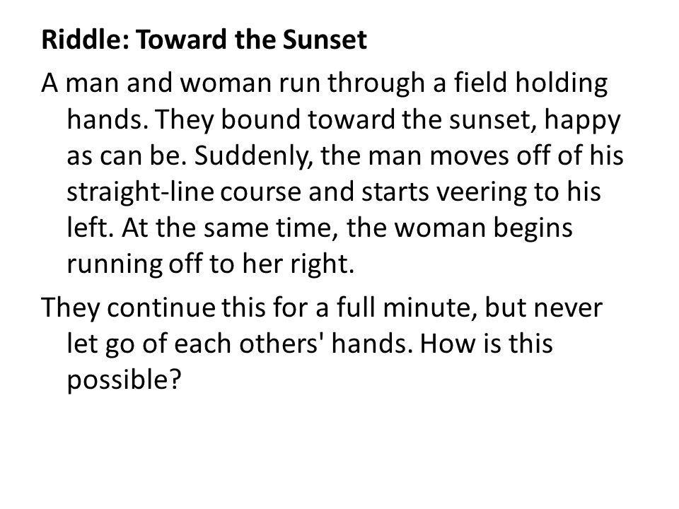 Riddle: Toward the Sunset