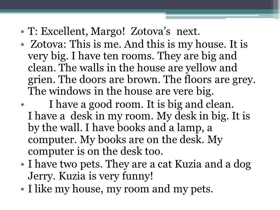 T: Excellent, Margo! Zotova's next.