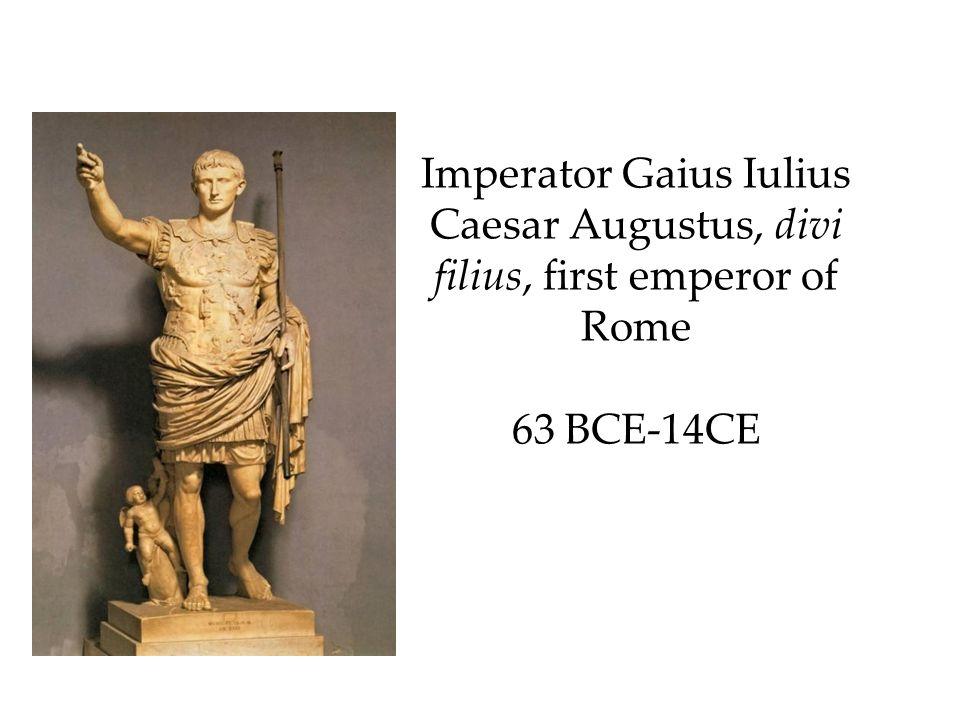 Imperator Gaius Iulius Caesar Augustus, divi filius, first emperor of Rome 63 BCE-14CE
