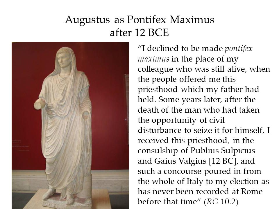 Augustus as Pontifex Maximus after 12 BCE