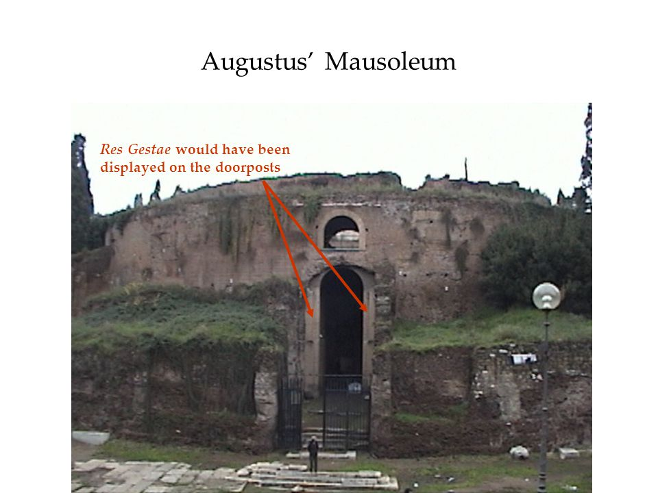 Augustus' Mausoleum Res Gestae would have been displayed on the doorposts