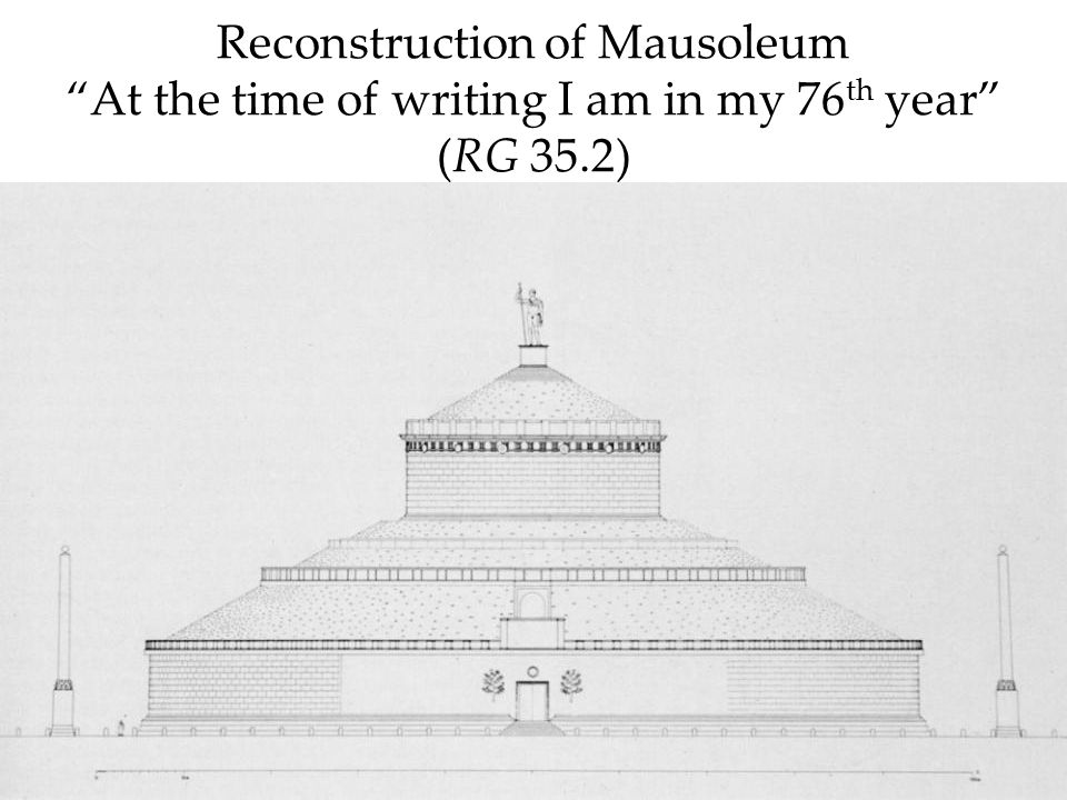 Reconstruction of Mausoleum At the time of writing I am in my 76th year (RG 35.2)
