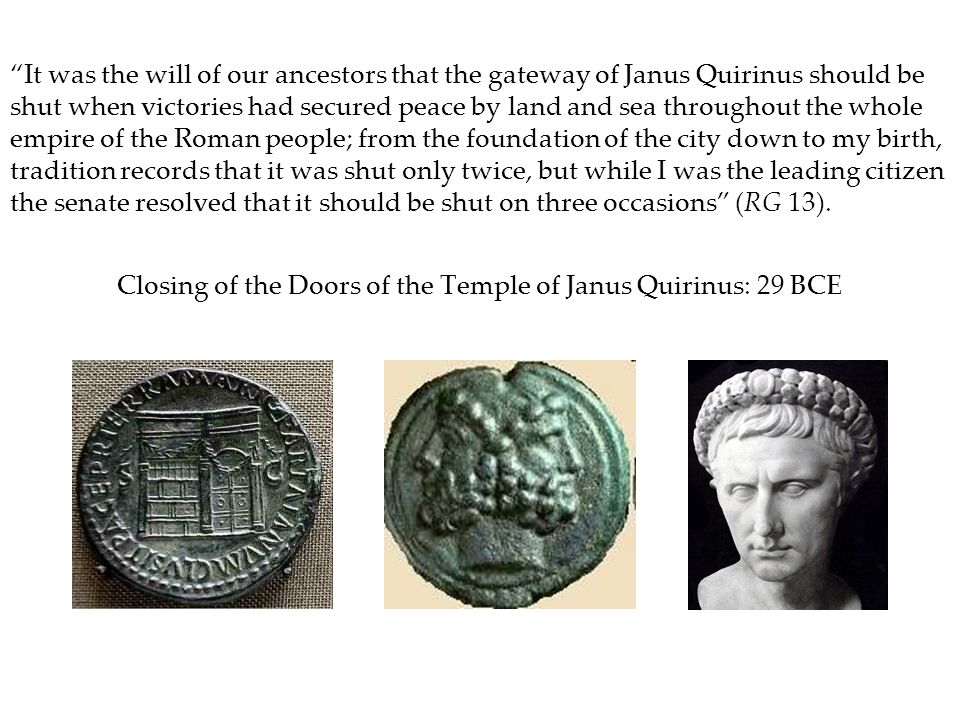 Closing of the Doors of the Temple of Janus Quirinus: 29 BCE