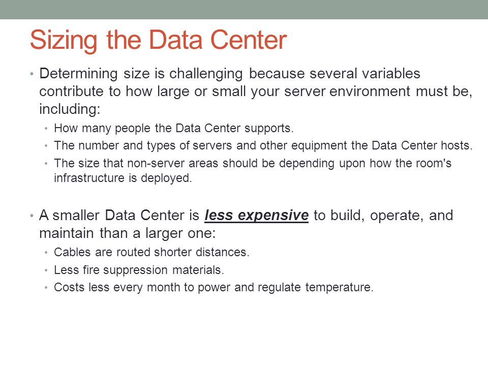 Sizing the Data Center