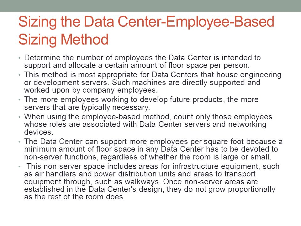 Sizing the Data Center-Employee-Based Sizing Method