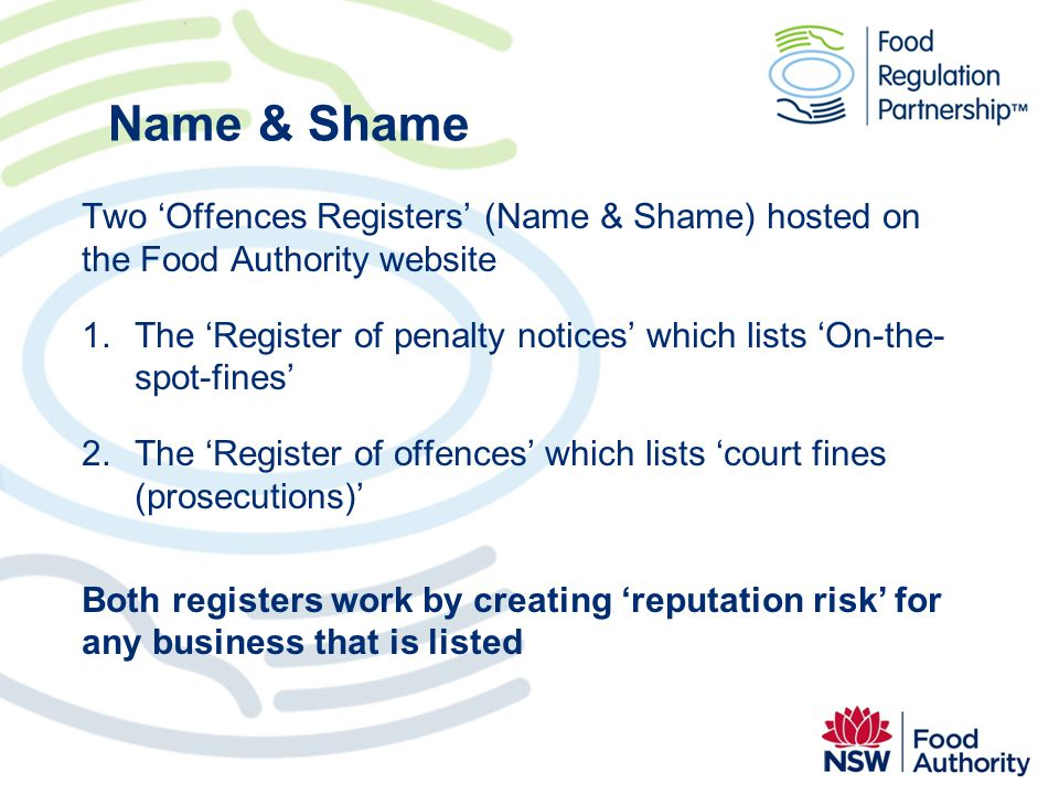 Name & Shame Two 'Offences Registers' (Name & Shame) hosted on the Food Authority website.