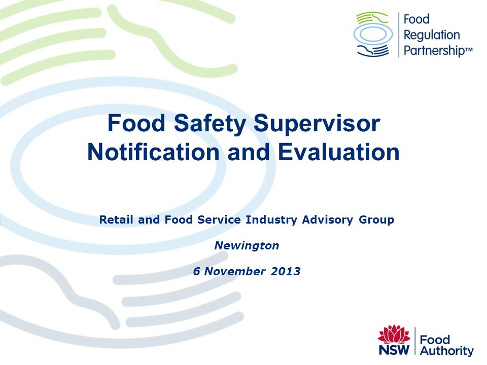 Food Safety Supervisor Notification and Evaluation