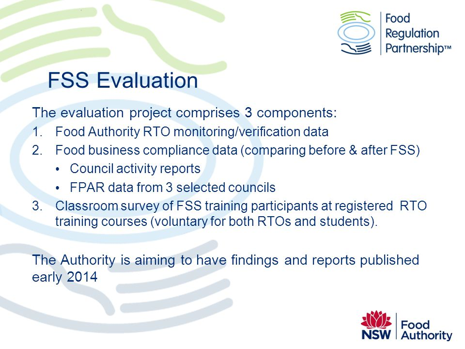 FSS Evaluation The evaluation project comprises 3 components: