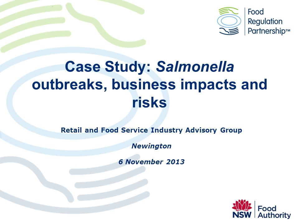 Case Study: Salmonella outbreaks, business impacts and risks